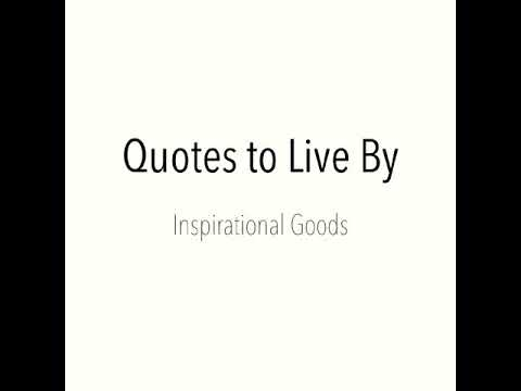 Short quotes - Quotes to Live By - 02.21.18