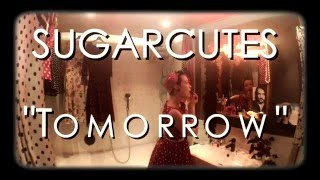 Video Sugarcutes - Will you love me tomorrow?