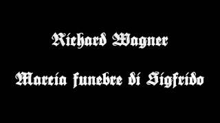 Download Lagu Richard Wagner - Siegfried's Funeral March Mp3