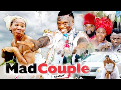 MAD COUPLE 1 - 2018 LATEST NIGERIAN NOLLYWOOD MOVIES