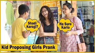 Video 12 Years Old Saying Shadi Karogi Mujhse Prank  | The HunGama Films MP3, 3GP, MP4, WEBM, AVI, FLV Oktober 2018