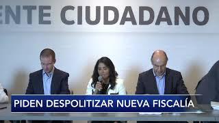 Piden despolitizar nueva fiscalía