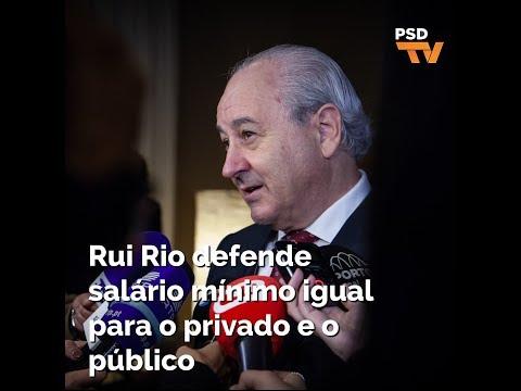 Rui Rio defende salário mínimo igual para o privado e o público
