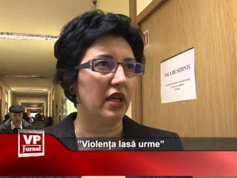 """""""Violența lasă urme"""""""