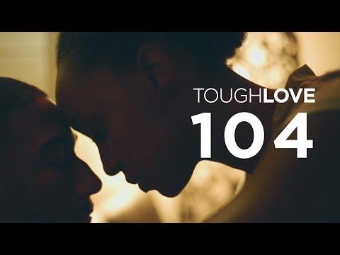 Tough Love | Season 1, Episode 4