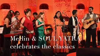 Merlin and SOUL YATRA Taj Bolly Hollywood Classics BIG BAND