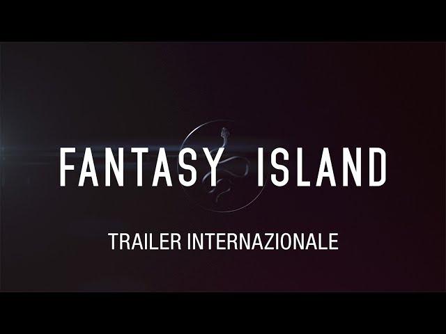 Anteprima Immagine Trailer Fantasy Island, trailer ufficiale italiano