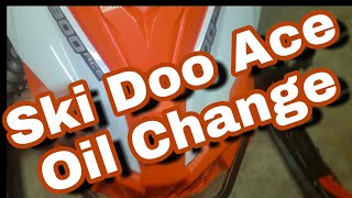 9. Ski doo 900 ace oil change