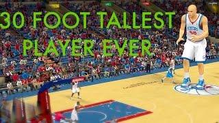 NBA 2K14 - 30 Foot Player | Tallest Player Ever!!