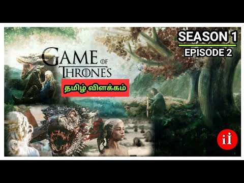 Game of thrones explained in tamil | Season 1 | Episode 2 |
