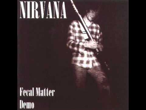 Nirvana - Downer (Fecal Matter Demo)