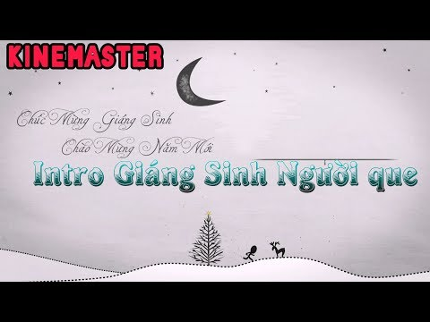 Hướng dẫn video intro giáng sinh và chúc mừng năm mới