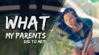 Video What My Parents Did To Me MP3, 3GP, MP4, WEBM, AVI, FLV Oktober 2018
