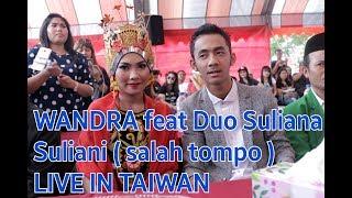 wandra LIVE IN TAICHUNG duet dengan 2BMI (suliana dan suliani) - salah tompo