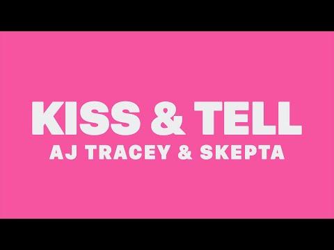 AJ Tracey & Skepta - Kiss And Tell (Lyrics)