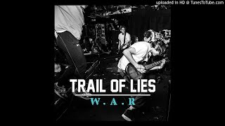 Video Trail of Lies - W.A.R. (Full Album) MP3, 3GP, MP4, WEBM, AVI, FLV April 2019