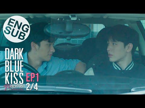 [Eng Sub] Dark Blue Kiss จูบสุดท้ายเพื่อนายคนเดียว | EP.1 [2/4]