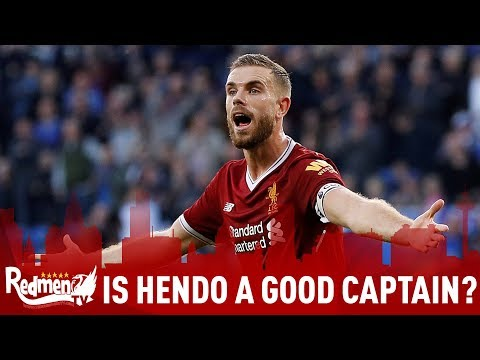 Is Henderson A Good Liverpool Captain?