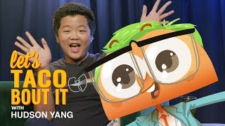 We Taco to Hudson Yang I Let's Taco 'Bout It by Tastemade