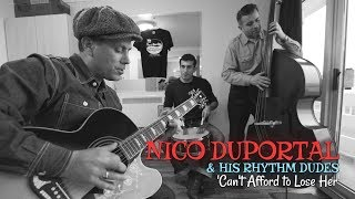 'I Can't Afford To Lose Her' Nico Duportal & His Rhythm Dudes (bopflix sessions)