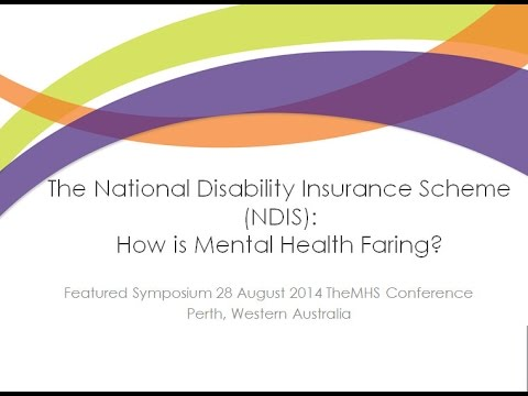 The Mental Health Services Conference – 'NDIS: How is mental health fairing?' Nov 2014