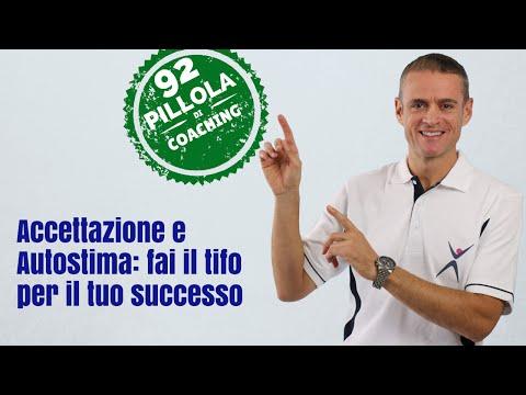 Accettazione e Autostima (Fai il tifo per te e per il tuo successo)