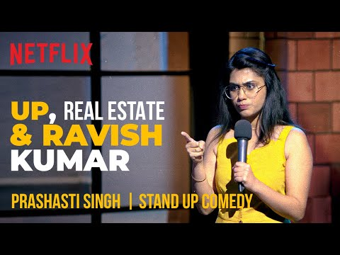 UP, Real Estate & Ravish Kumar | Prashasti Singh Stand-Up Comedy | Ladies Up | Netflix India