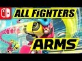 ARMS   All Fighters presentation   60 fps   4K   Nintendo Switch