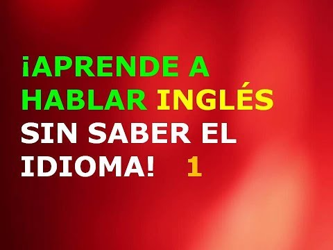 Video Aprende a Hablar Inglés sin Saber el Idioma 1 download in MP3, 3GP, MP4, WEBM, AVI, FLV January 2017