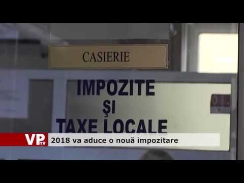 2018 va aduce o nouă impozitare