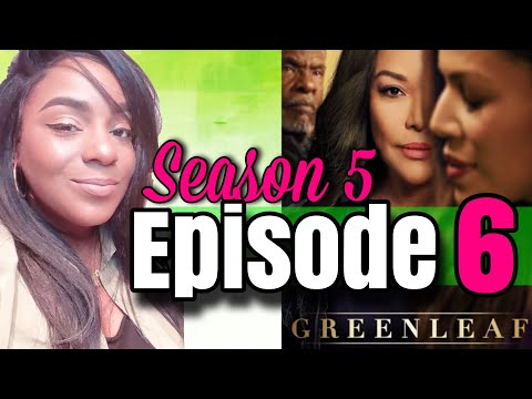 """Greenleaf Season 5 Episode 6 Review and Recap """" The Sixth Day"""""""