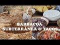 Barbacoa subterránea y tacos