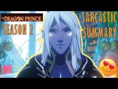 The Dragon Prince Season 2 Sarcastic Summary