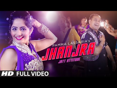 Jhanjra (Full Video Song) | Jatt Attitude | Pamma