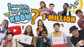 Video How Much Do You Know - 1 Million Special MP3, 3GP, MP4, WEBM, AVI, FLV Maret 2019