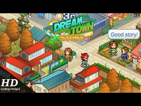 Dream Town Story Android Gameplay [60fps]