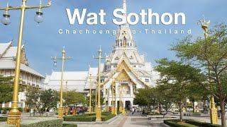 Chachoengsao Thailand  city photo : Wat Sothon, Chachoengsao Thailand