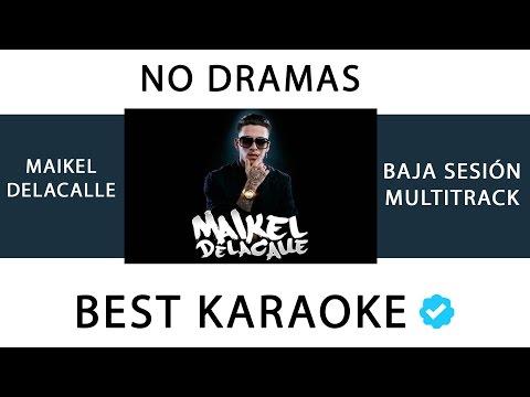 No Dramas_Maikel Delacalle