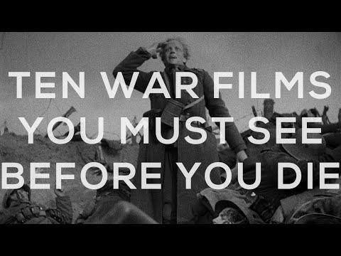 TEN (ANTI) WAR FILMS: You Must See Before You Die
