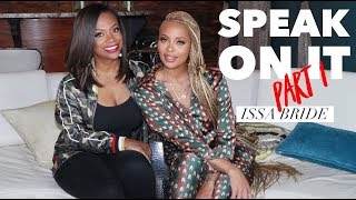 The Real Housewives of Atlanta Speak On It with Eva pt 1