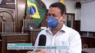 Audiência Pública discute obras de Estação de Tratamento de Esgoto de Bauru