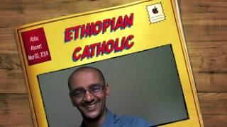 Abba Abenet Ethiopian Catholic Spiritual Discussion (pal Talk) Mar 30, 2014