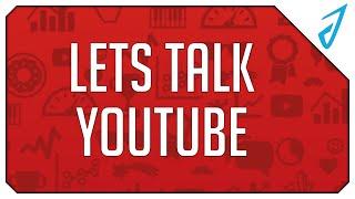 •Channel Update: Lets Talk YouTube!•