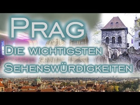 Prag - Die wichtigsten Sehenswürdigkeiten