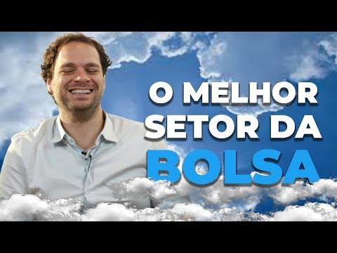 O MELHOR SETOR DA BOLSA DE VALORES