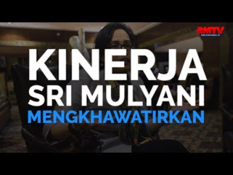 Kinerja Sri Mulyani Mengkhawatirkan