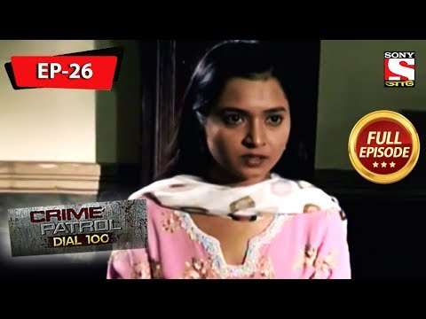 Crime Patrol Dial 100 - ক্রাইম প্যাট্রোল - Bengali - Full Episode 26 - 15th June, 2019