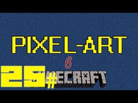 Minecraft: 25 # Пиксель Арт [LnDx Leo]