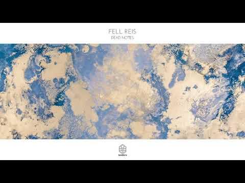 Fell Reis - Dead Notes