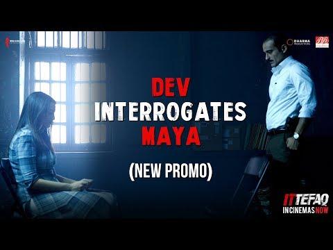 Dev Interrogates Maya | Ittefaq | Sidharth Malhotra, Sonakshi Sinha, Akshaye Khanna | In Cinemas Now